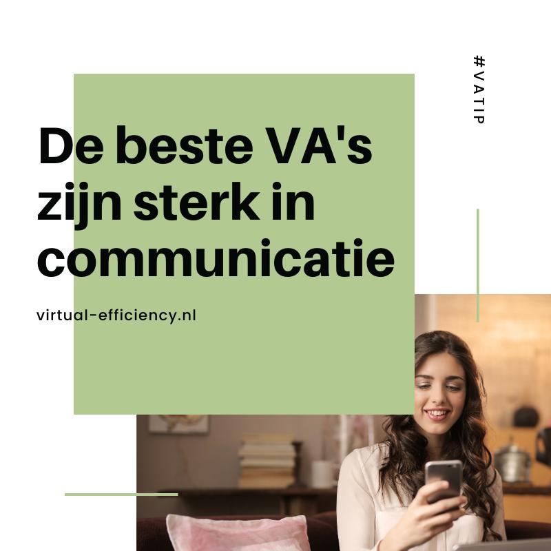beste VA's zijn communicatief sterk